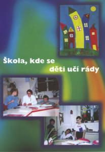 škola, kde se děti učí rády